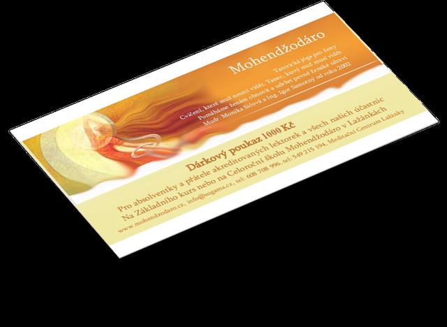 Základní kurz Mohendžodáro (2x voucher, každý vhodnotě 1000 Kč)